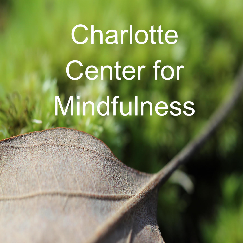 Charlotte Center For Mindfulness // Podcasts